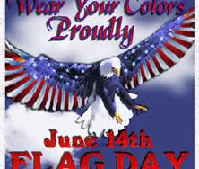 June 14th is Flag Day.